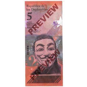 Los Deplorables: 5 MilliBitcoin Anonymous